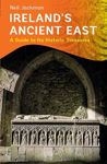 Picture of Ireland's Ancient East: A Guide to its Historic Treasures