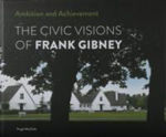 Picture of Ambition and Achievement: The Civic Visions of Frank Gibney