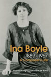 Picture of Ina Boyle (1889-1967): A Composers Life