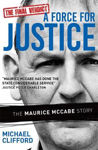 Picture of A Force for Justice: The Maurice McCabe Story Updated Edition