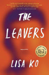 Picture of The Leavers: Winner of the PEN/Bellweather Prize for Fiction
