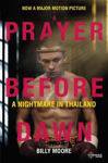 Picture of A Prayer Before Dawn: A Nightmare in Thailand