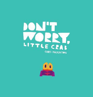 Picture of Don't Worry, Little Crab