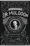 Picture of The Murder of Dr Muldoon: A Suspect Priest, A Widow's Fight for Justice