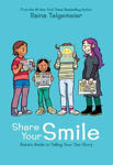 Picture of Share Your Smile: Raina's Guide to Telling Your Own Story