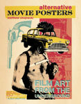 Picture of Alternative Movie Posters: Film Art from the Underground
