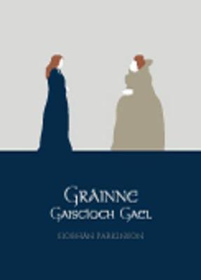 Picture of Grainne Gaiscioch Gael