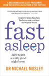 Picture of Fast Asleep: How to get a really good night's rest