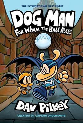 Picture of Dog Man 7: For Whom the Ball Rolls
