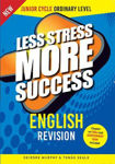 Picture of Less Stress More Success ENGLISH Revision for Junior Cycle Ordinary Level