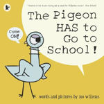 Picture of The Pigeon HAS to Go to School!