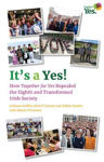 Picture of It's a Yes!: How the Together for Yes Campaign Repealed the Eighth and Transformed Irish Society