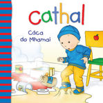 Picture of Cathal: Caca Do Mhamai