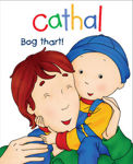 Picture of Cathal: Bog Thart!