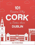 Picture of 101 Reasons Why Cork is Better than Dublin