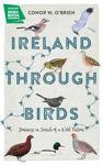 Picture of Ireland Through Birds: In Search of Ireland's Most Elusive Birds