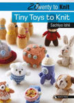 Picture of 20 to Knit: Tiny Toys to Knit
