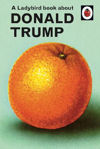 Picture of A Ladybird Book About Donald Trump