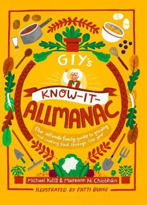 Picture of GIY's Know-it-Allmanac: The ultimate family guide to growing and cooking food through the year