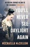 Picture of You'll Never See Daylight Again