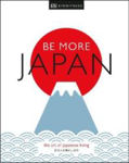 Picture of Be More Japan: The Art of Japanese Living