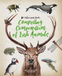 Picture of Dr Hibernica Finch's Compelling Compendium of Irish Animals