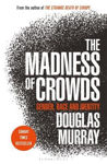 Picture of Madness of crowds