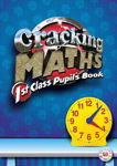 Picture of Cracking Maths 1st Class Pupils Text Book Gill and MacMillan