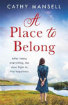 Picture of A Place to Belong: A gripping, heartwrenching page-turner