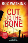 Picture of Cut to the Bone (DI Meg Dalton)