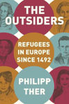Picture of The Outsiders: Refugees in Europe since 1492