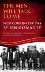 Picture of The Men Will Talk to Me (Ernie O'Malley series, West Cork Brigade Interviews)