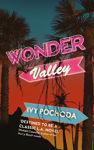 Picture of Wonder Valley - WINNER 2018 Strand Critics Award for Best Novel