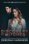 Picture of A Discovery of Witches: Now a major TV series (All Souls 1)