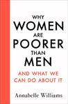 Picture of Why Women Are Poorer Than Men and What We Can Do About It ***Export Edition