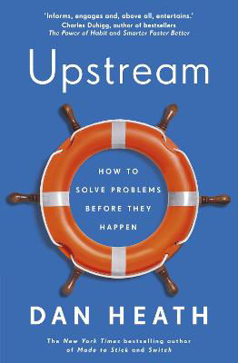 Picture of Upstream: How to solve problems before they happen
