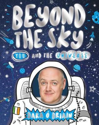 Picture of Beyond the Sky: You and the Universe