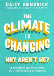 Picture of Climate is Changing, Why Aren't We?