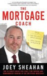 Picture of The Mortgage Coach: The Ultimate Guide for First-time Buyers, Homeowners Trading Up or Switching Mortgage