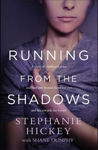 Picture of Running From the Shadows: A true story of childhood abuse and how one woman faced her past, and ran towards her future