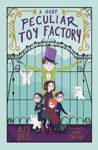 Picture of A Most Peculiar Toy Factory