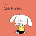 Picture of Coinin Beag Bocht! Board Book as Gaeilge