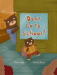 Picture of Don't go to school!