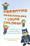 Picture of Parenting Preschoolers and Young Children: A Practical Guide to Promoting Confidence, Learning and Good Behaviour