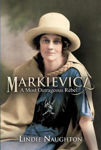 Picture of Markievicz: A Most Outrageous Rebel
