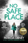Picture of No Safe Place: A gripping thriller with a shocking twist