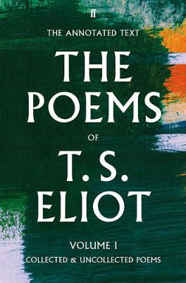 Picture of T.S. Eliot: The Poems: Volume 1