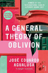 Picture of A General Theory of Oblivion