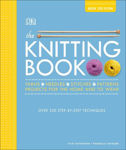 Picture of The Knitting Book: Over 250 Step-by-Step Techniques