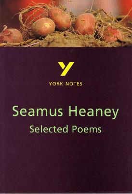 Picture of Selected Poems of Seamus Heaney: York Notes for GCSE